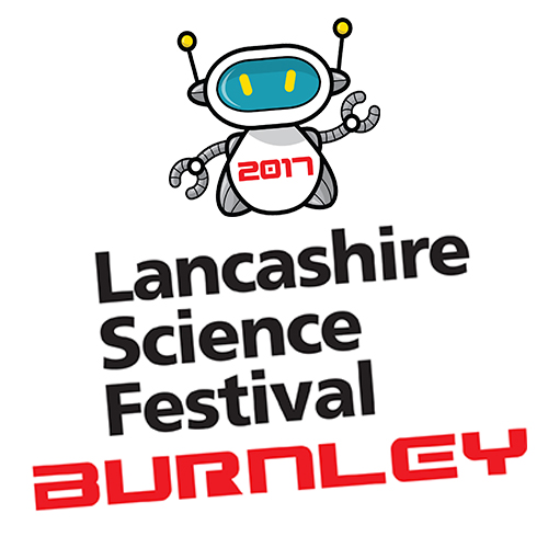 Lancashire Science Festival: Burnley Edition
